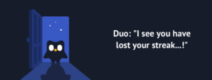 "Duolingo review - meme: ""I see you have lost your streak...!"""